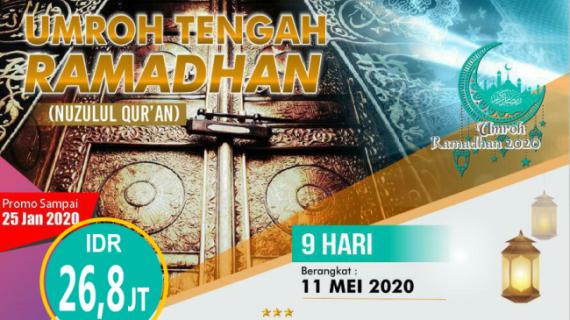 9+ Paket Umroh Ramadhan 2020 Awal Tengah dan Akhir